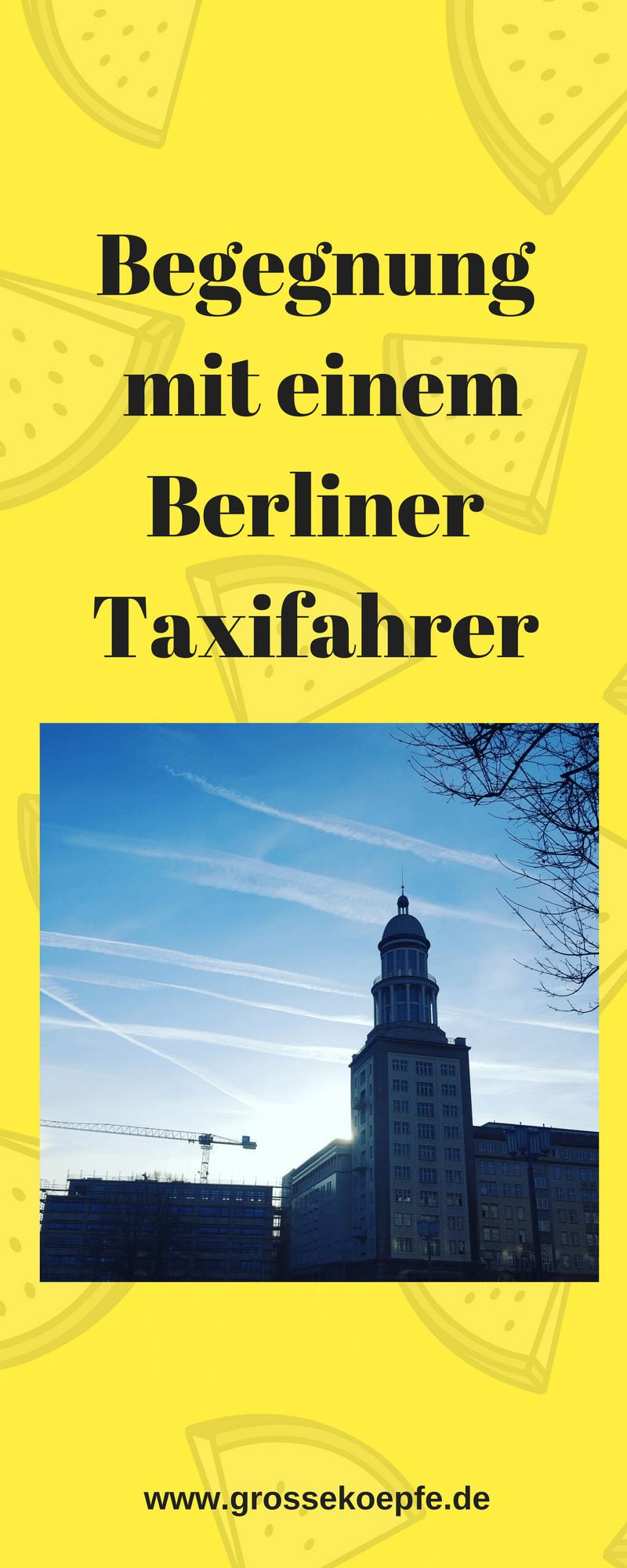 Begegnung mit einem Berliner Taxifahrer