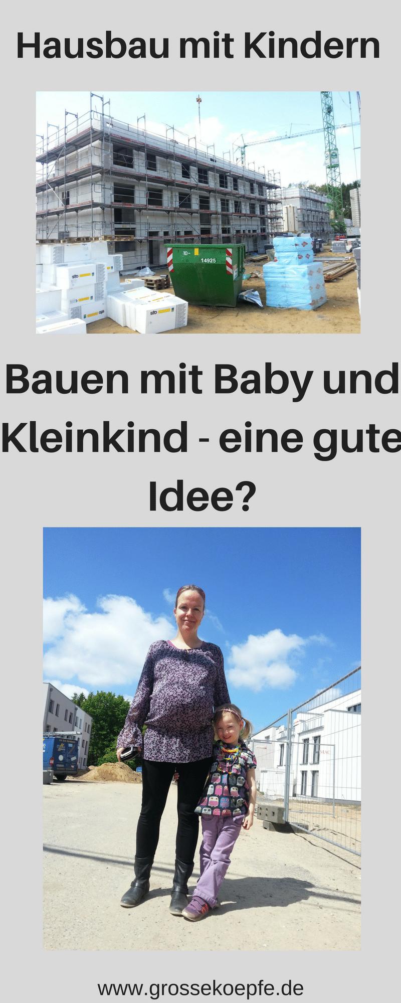 Hausbau schwanger und mit Kleinkind
