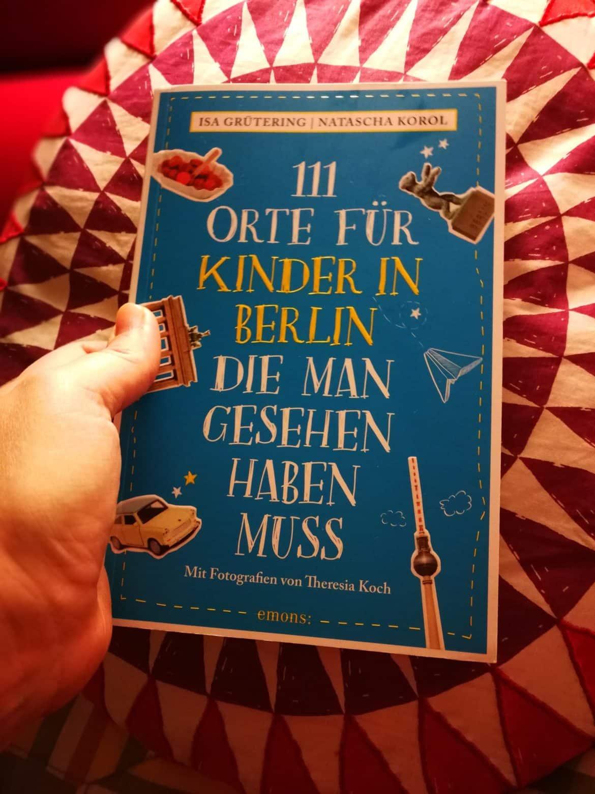 111 Orte für Kinder in Berlin - emons