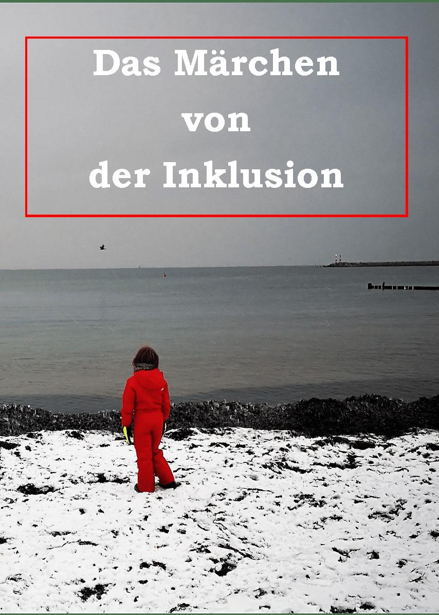 Das_Maerchen_der_Inklusion