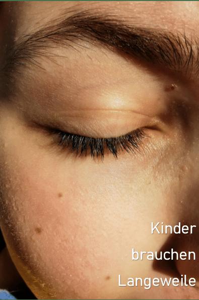 Langeweile_brauchen_kinder