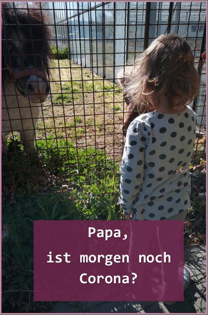 Papa_morgen_noch_Corona