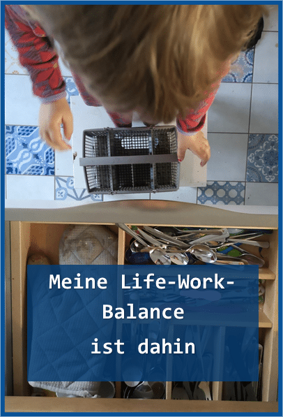 Es sollte immer Life-Work-Balance heißen und nicht umgekehrt..