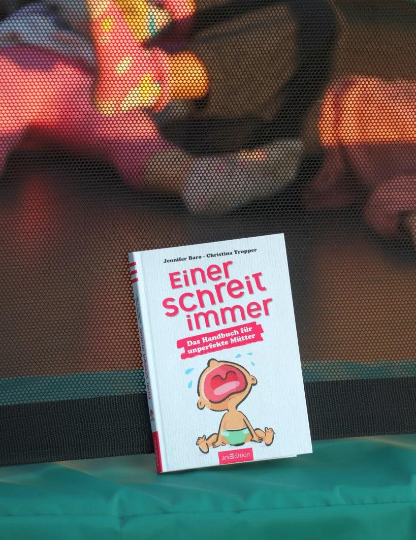 Das Handbuch für müde Mütter und unperfekte Eltern_einerschreitimmer