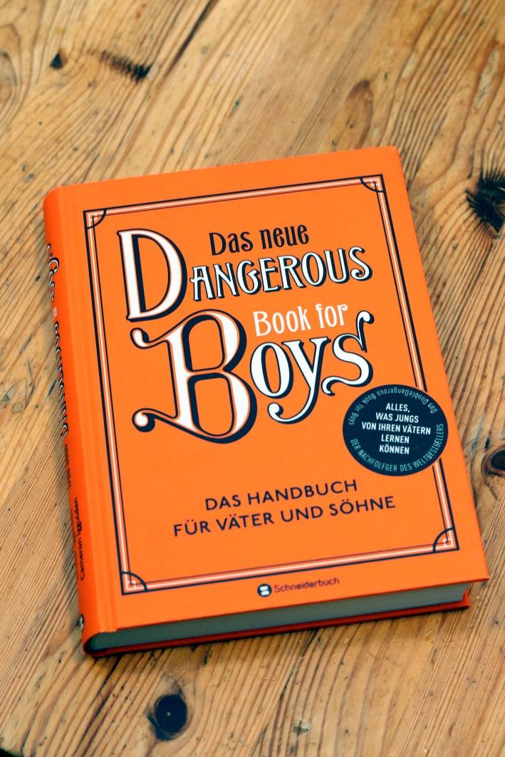 Das neue Dangerous Book for Boys_ Schneiderbuch Verlag