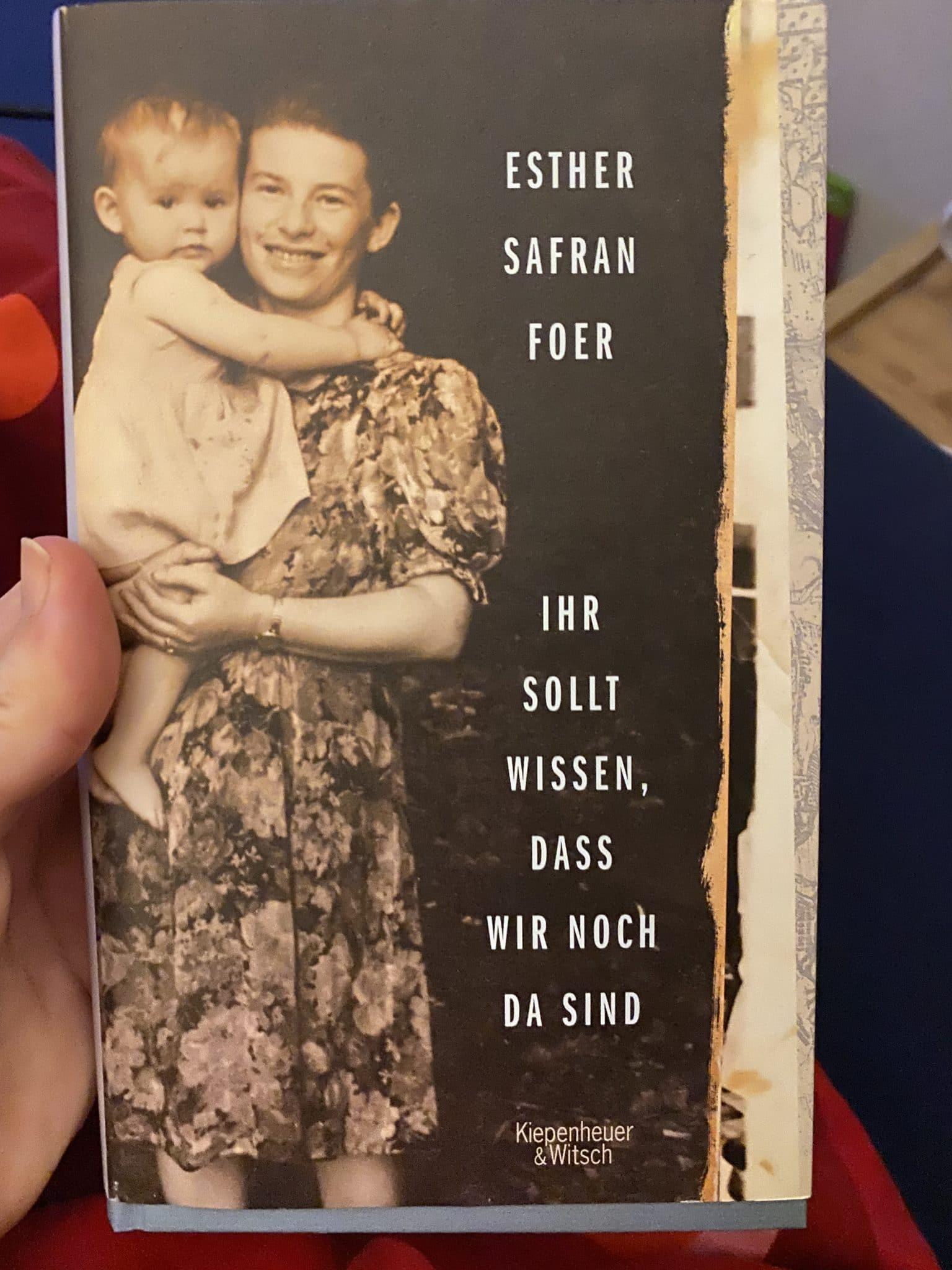 Ich lese derzeit das Buch von Esther Safran Foer und bin sehr berührt.