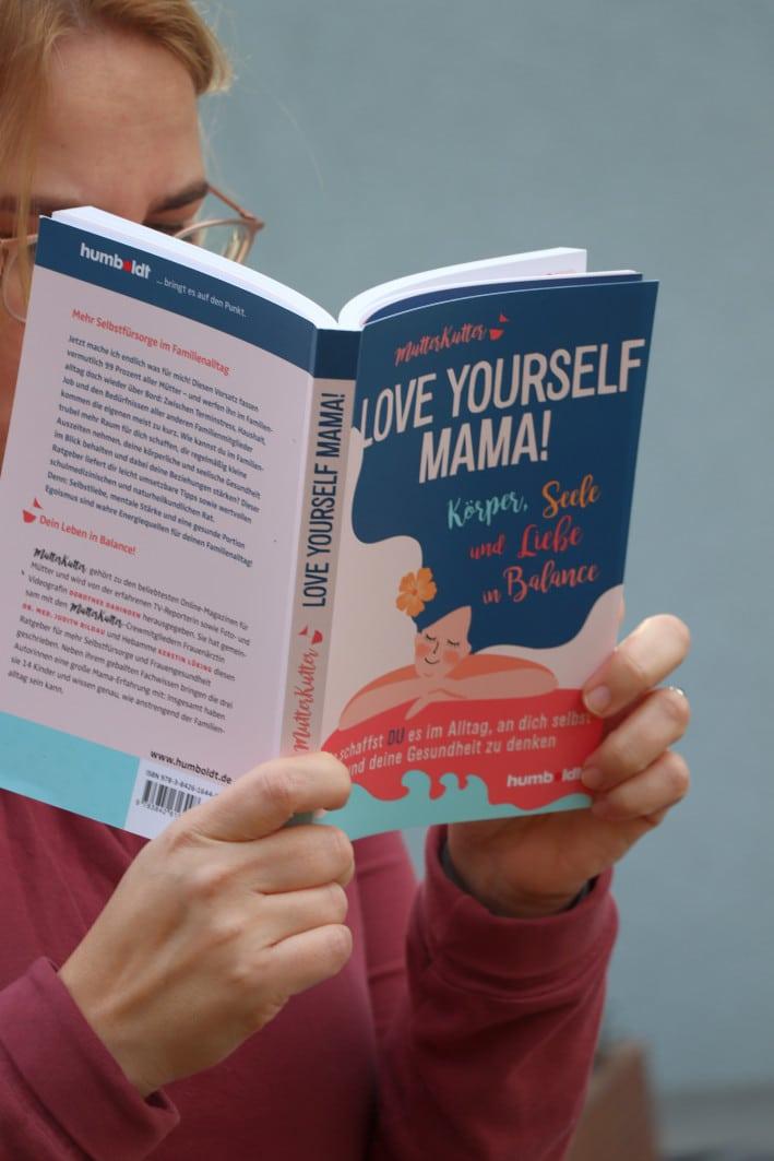 Love yourself Mama - Mutterkutter Ratgeber