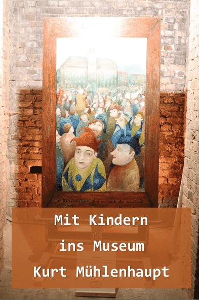 Mit Kindern ins Museum Kurt Mühlenhaupt
