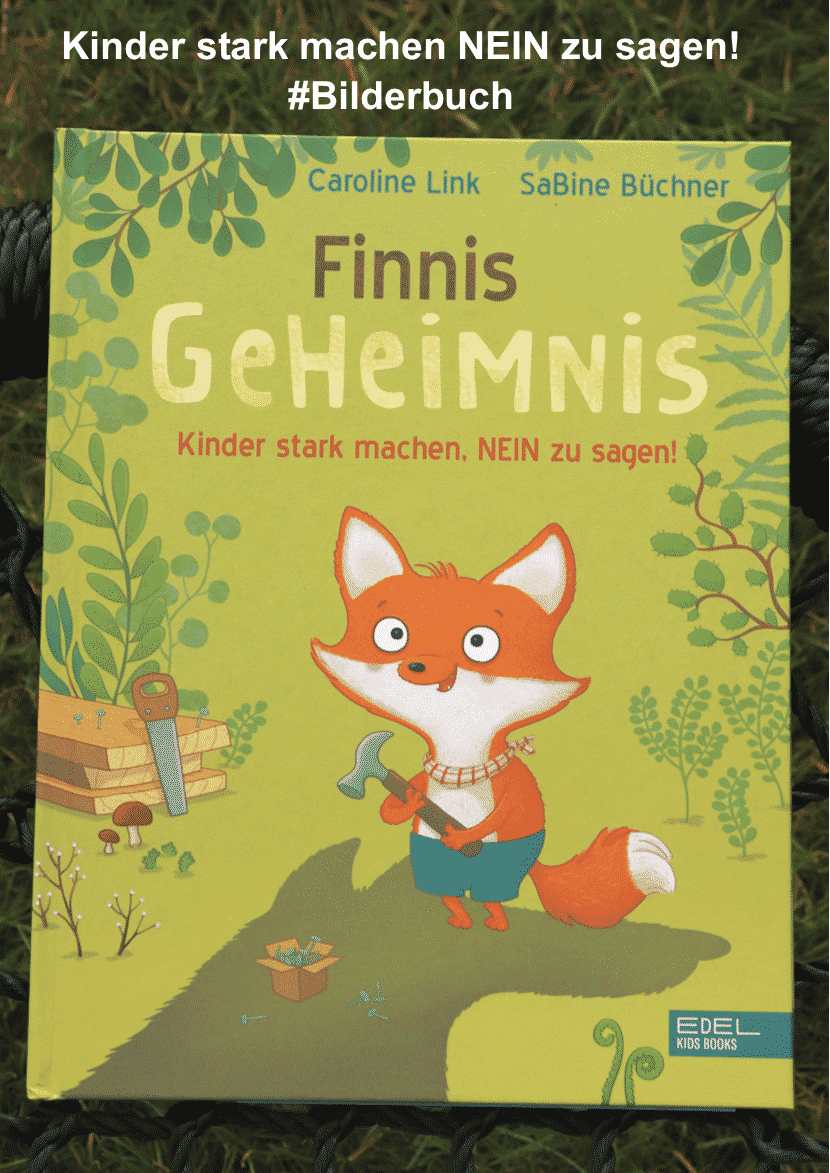 """""""Finnis Geheimnis. Kinder stark machen, NEIN zu sagen!"""" von Caroline Link (Edel Kids Books)"""