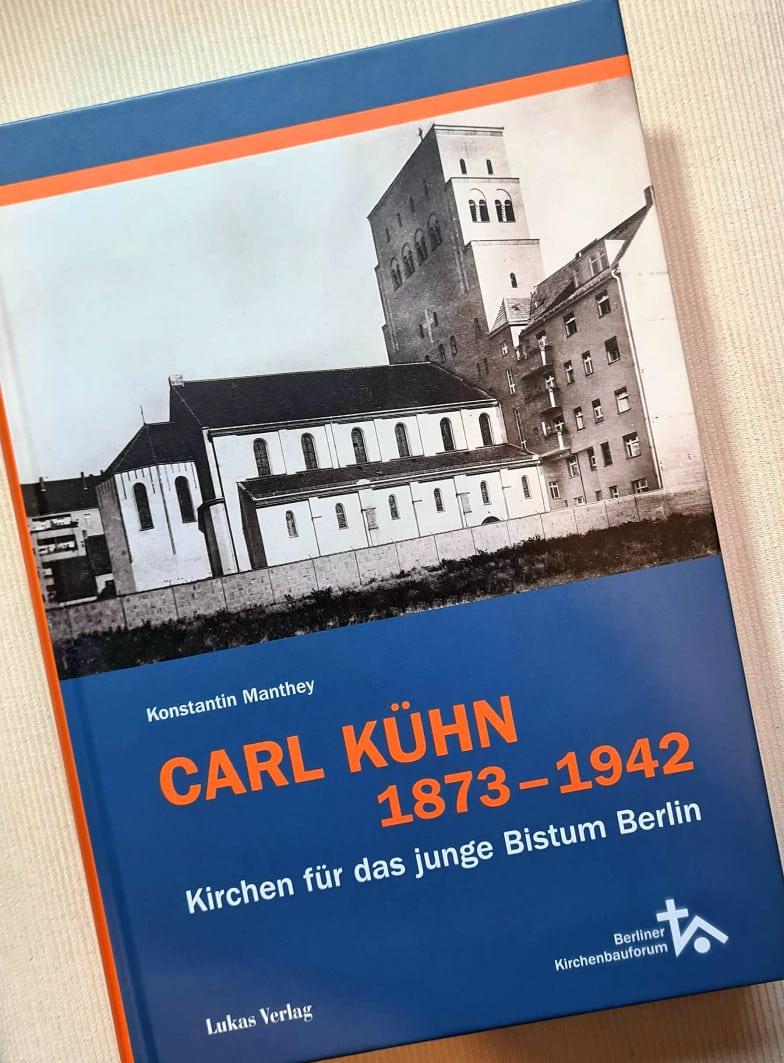 Carl Kühn 1873 Kirchen für das junge Bistum Berlin